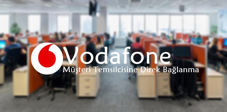 Vodafone Beklemeden Müşteri Temsilcisine Direk Bağlanmak